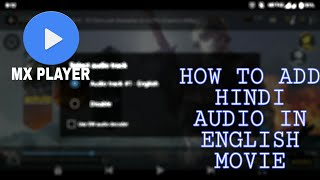 How to change English Language audio in Hindi on Mx Player