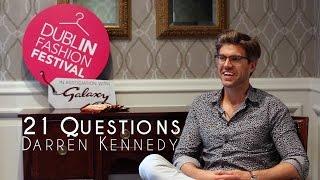 Darren Kennedy   21 Questions