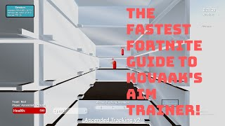 The Fastest Fortnite Guide To Kovaak's Aim Trainer - The best way to improve your aim and reactions.