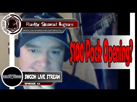 SWGOH Live Stream Episode 44: $100 Pack Opening?   Star Wars: Galaxy of Heroes #swgoh