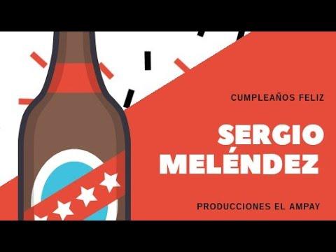 Cumpleaños De Sergio Meléndez (parte 1)