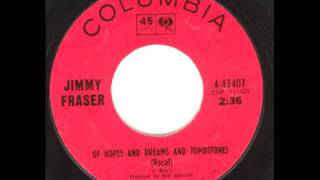 JIMMY FRASER - OF HOPES DREAMS AND TOMBSTONES - RARE NORTHERN SOUL