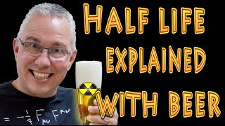 half life explained with beer