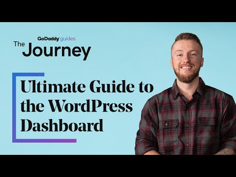 The Ultimate Guide to the WordPress Dashboard