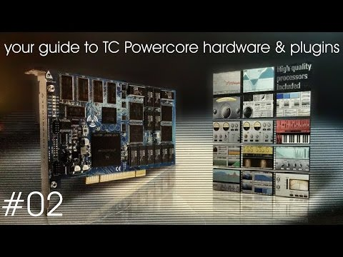 your guide to TC Powercore hardware and plugins - #02