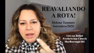 Helena Tannure - Reavaliando a Rota