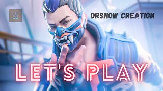 LET'S PLAY WITH YΟRU II VALORANT LIVE STREAM II DrSnow Creation