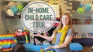 In-Home Child Care Tour