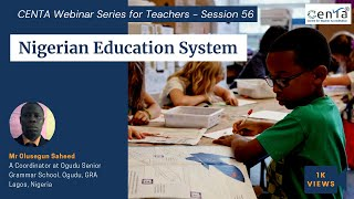 CENTA Webinar Series Session 56: The Education System of Nigeria