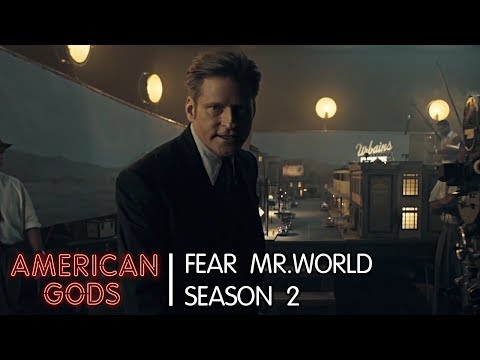 Fear Mr. World | American Gods - Season Two