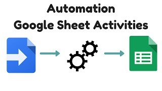Automation of Google Sheet Activities using App Script