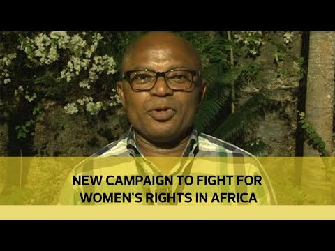 New campaign to fight for women's rights in Africa