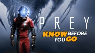 Know Before You Go... PREY
