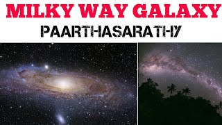 MILKY WAY GALAXY| EXPLAINED | TAMIL | PAARTHASARATHY| PS