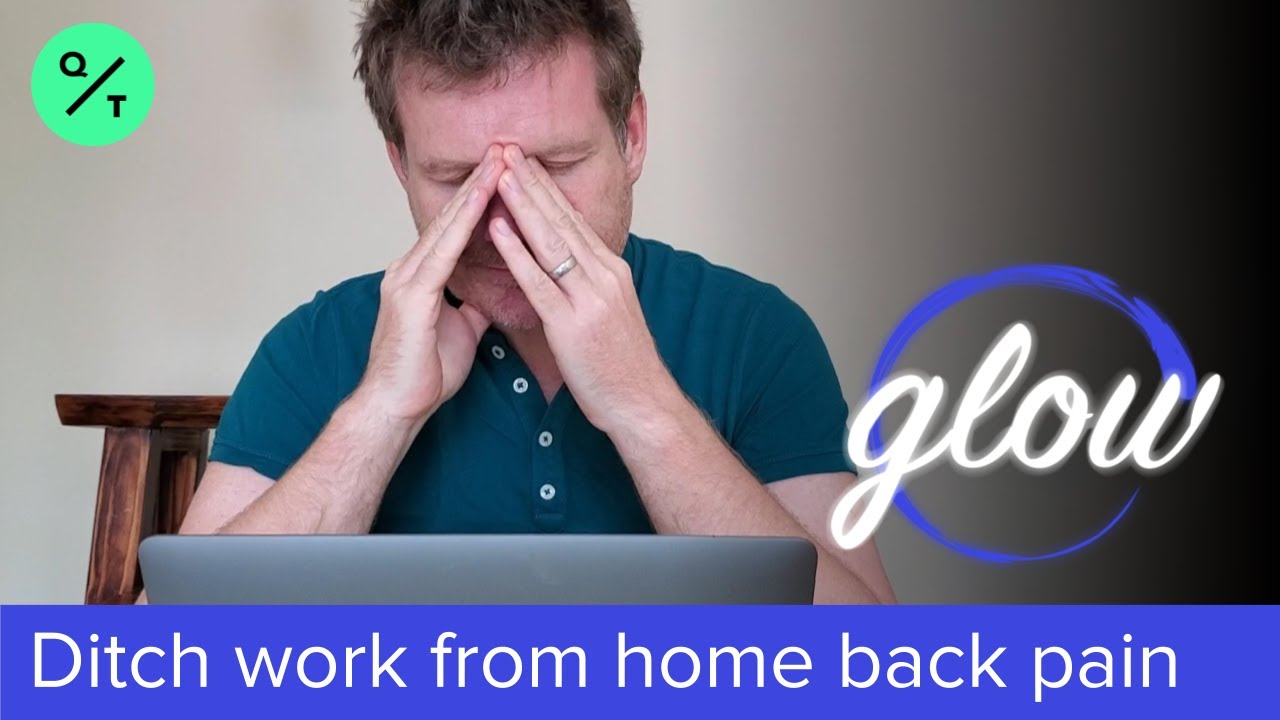 How to Ditch the Neck and Back Pain of Work From Home