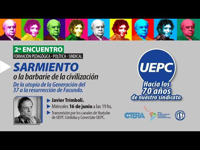 2º Encuentro. Formación Pedagógica - Política - Sindical