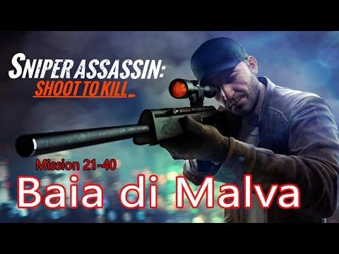 Sniper 3D Assassin Baia di Malva Primary Mission 21-40 ITA