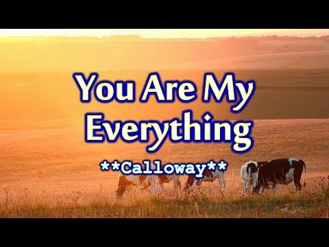 you-are-my-everything---calloway-(karaoke-version)