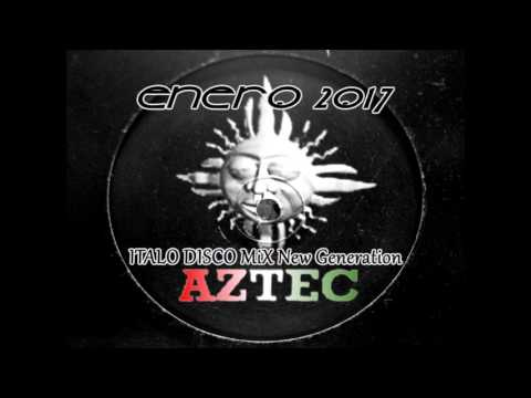 Italo Disco MiX(new generation) - Enero 2017'