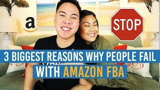 3 BIGGEST REASONS People FAIL With AMAZON FBA!! (+ SPECIAL GUEST APPEARANCE)