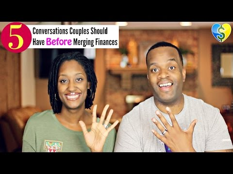 5 Conversations Couples Should Have Before Merging Finances