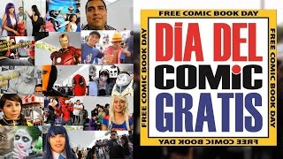 FREE COMIC BOOK DAY 2017 / PASARELA COSPLAY