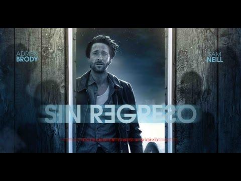 Sin Regreso ::Trailer Oficial::