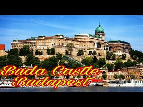 TOP TOURIST ATTRACTION IN BUDAPEST HUNGARY : BUDA CASTLE