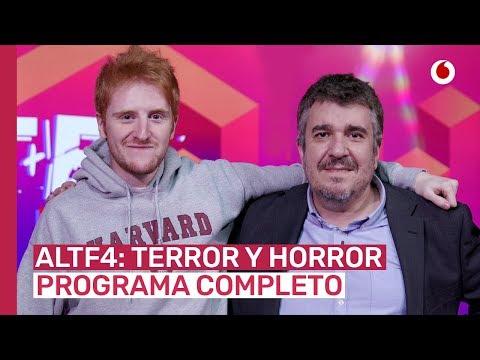 AltF4: Terror y Horror (Programa completo)