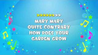 Mary Mary Quite Contrary Sing-A-Long