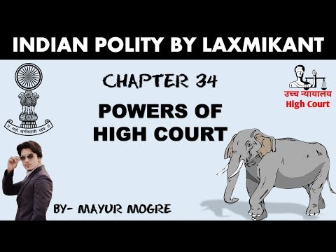 Indian Polity- Powers of High Court for UPSC, MPSC, UPPSC, MPPSC, SSC CGL, GS mains paper 2