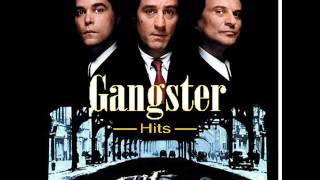 """Gangster Hits """"Music From Your Favorite Mob Movies"""""""