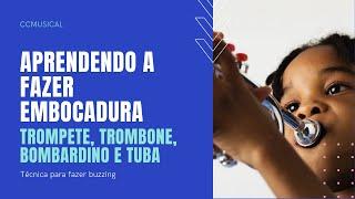 Trompete, Trombone, Bombardino, Tuba, como tocá-los - aula 1 - Embocadura