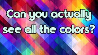 Color Blind Test - Can You Actually See All The Colors?