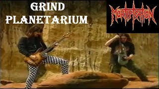 Watch Mortification Grind Planetarium video