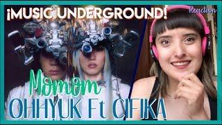 REACCIONANDO A MOMOM - OH HYUK Ft CIFIKA I SPANISH REACTION