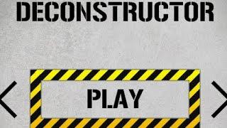 deconstructor  Level1-15 Walkthrough