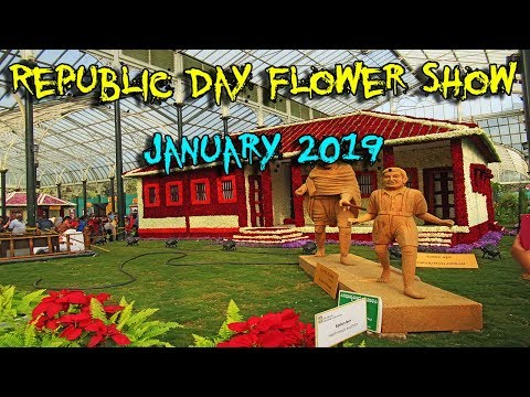 Republic Day Flower Show- January 2019 | Bangalore | Lalbagh Botanical Garden