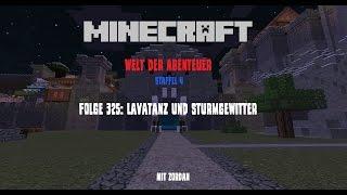 Folge 325: Lavatanz und Sturmgewitter - Minecraft - Welt der Abenteuer