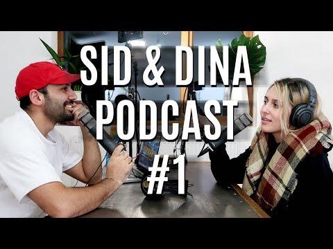 Sid and Dina Podcast #1 - Dinatokio Drama