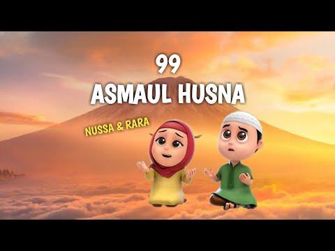 99 ASMAUL HUSNA - Nussa & Rara