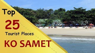 """Gambar cover """"KO SAMET"""" Top 25 Tourist Places   Ko Samet Tourism   THAILAND"""
