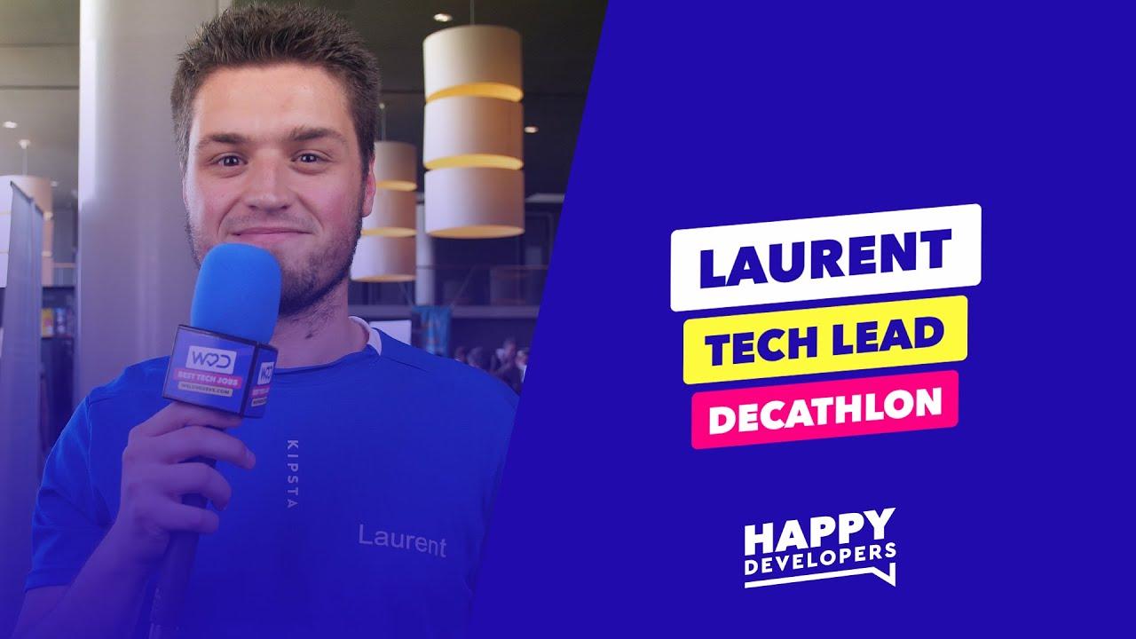 Happy Developers - DevFest Lille - Laurent de Decathlon