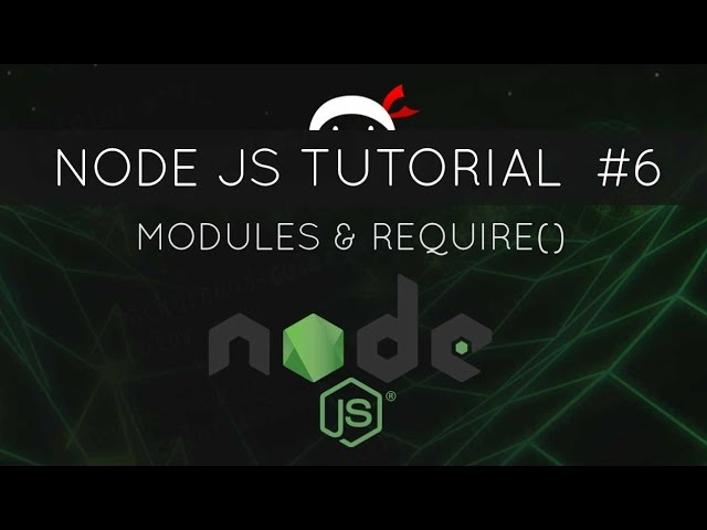 Node JS Tutorial for Beginners #6 - Modules and require()