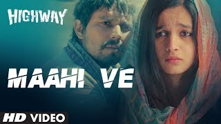 Video A.R Rahman Maahi Ve Song Highway | Alia Bhatt, Randeep Hooda | Imtiaz Ali download MP3, 3GP, MP4, WEBM, AVI, FLV Juni 2018
