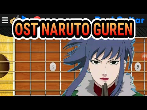 OST NARUTO GUREN - REAL GUITAR
