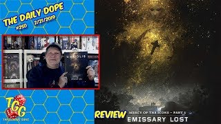 'Coriolis: Emissary Lost' Reviewed on The Daily Dope #250 02/21/2019
