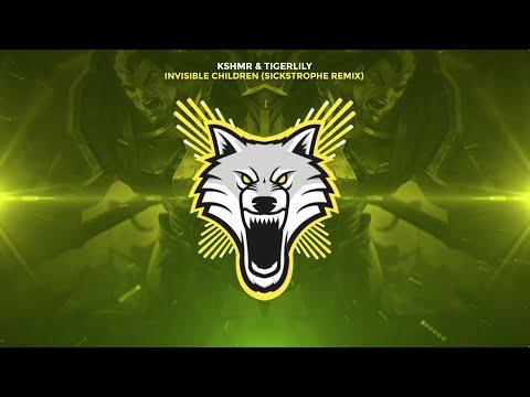 KSHMR & Tigerlily - Invisible Children (SickStrophe Remix)