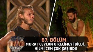 Murat Ceylan o kelimeyi bildi, Hilmi Cem çok şaşırdı! | 67. Bölüm | Survivor 2018 Video
