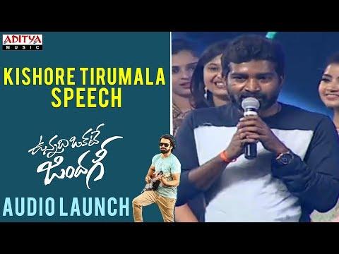 Kishore Tirumala Speech    Vunnadhi Okate...